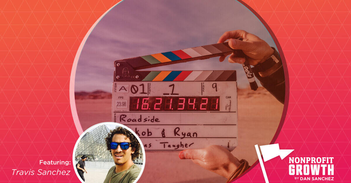001: Everything to Know About Nonprofit Video Marketing